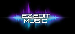 Welcome to EZ Edit Music !